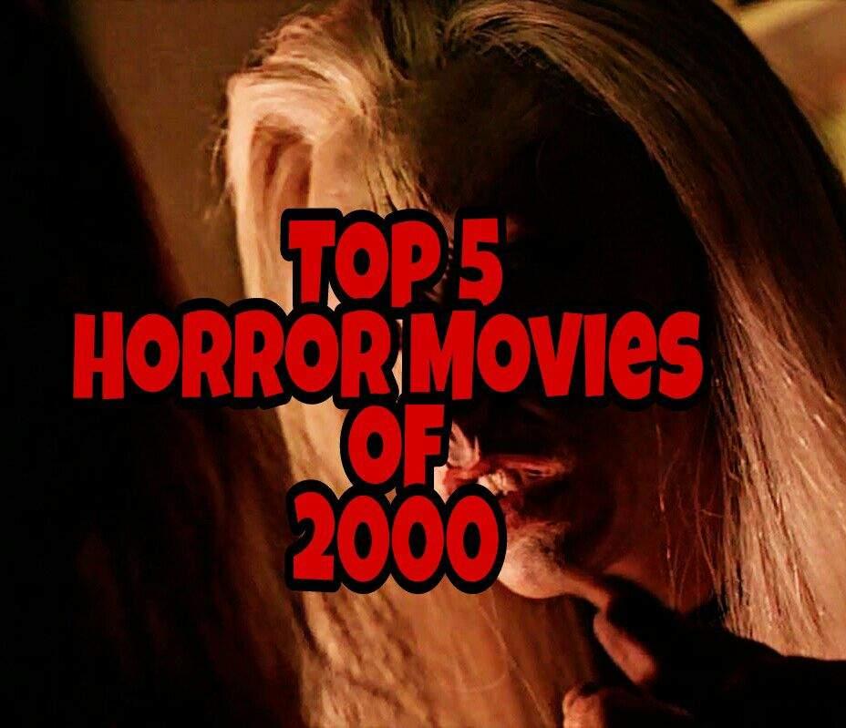 Top 5 Horror Movies of 2000   Horror Amino