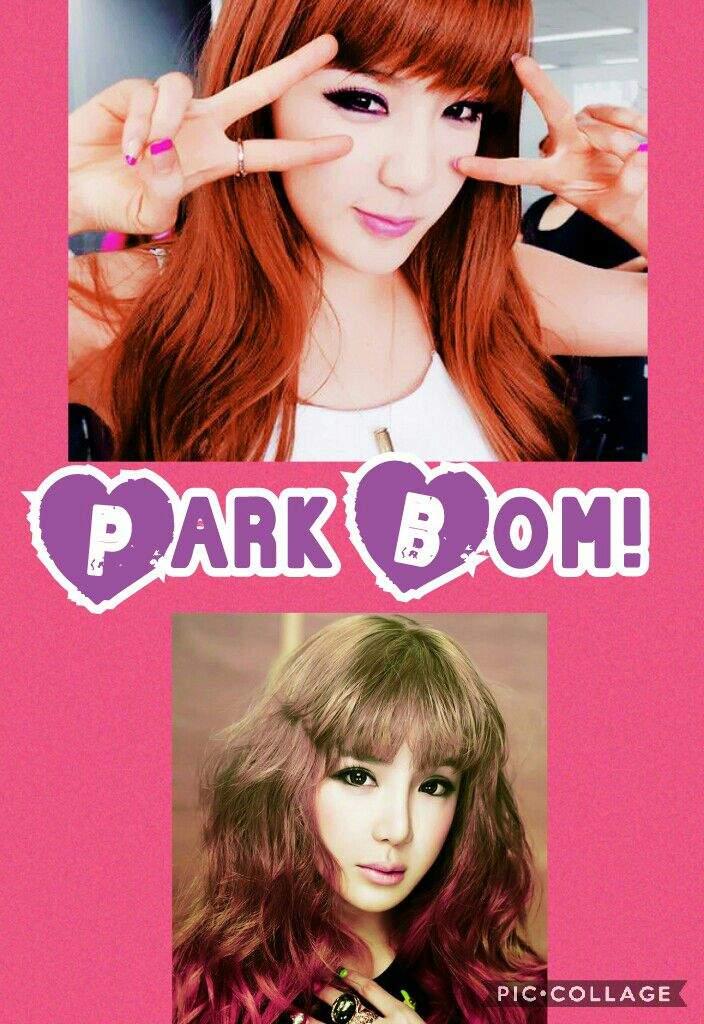 Park Bom Edits K Pop Amino