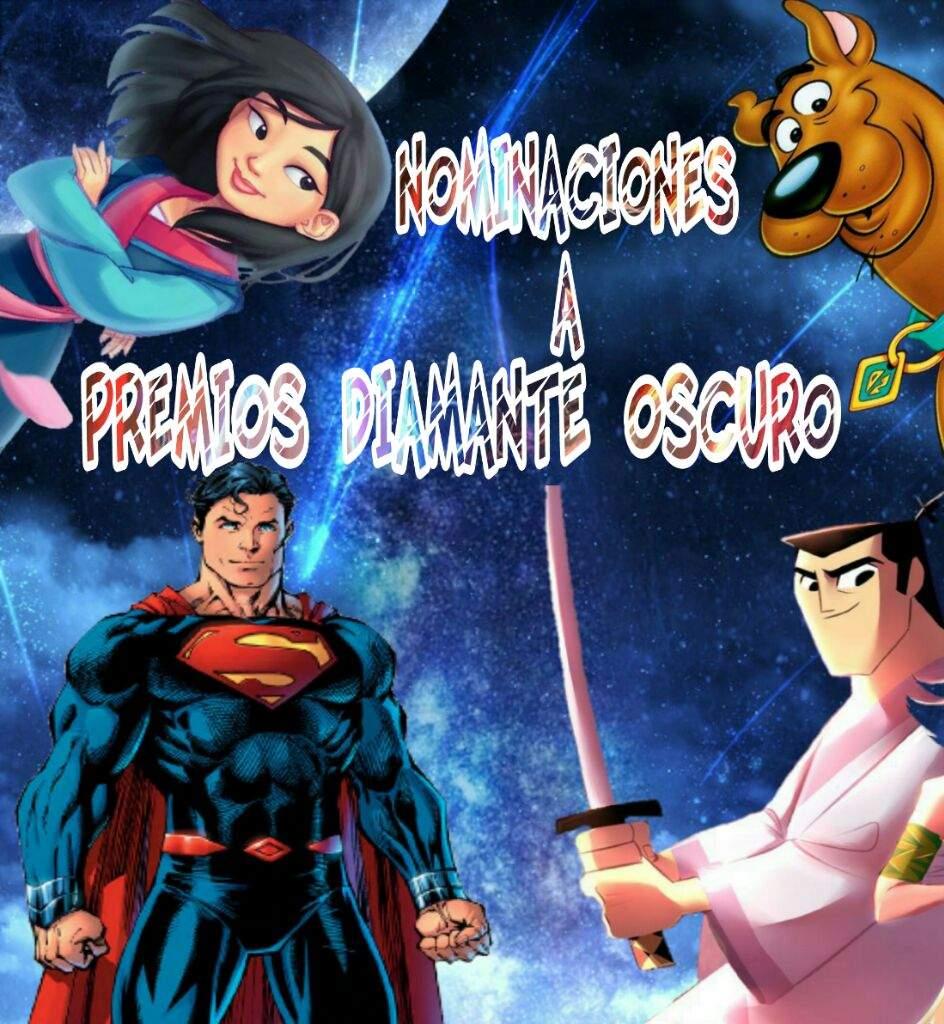 💎♢Las Nominaciones Diamante Oscuro♢💎 | Cartoon Amino Español Amino