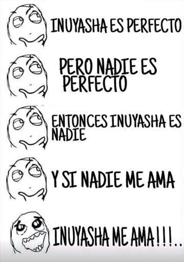 Memes de inuyasha :3 | •InuYasha• Amino Amino