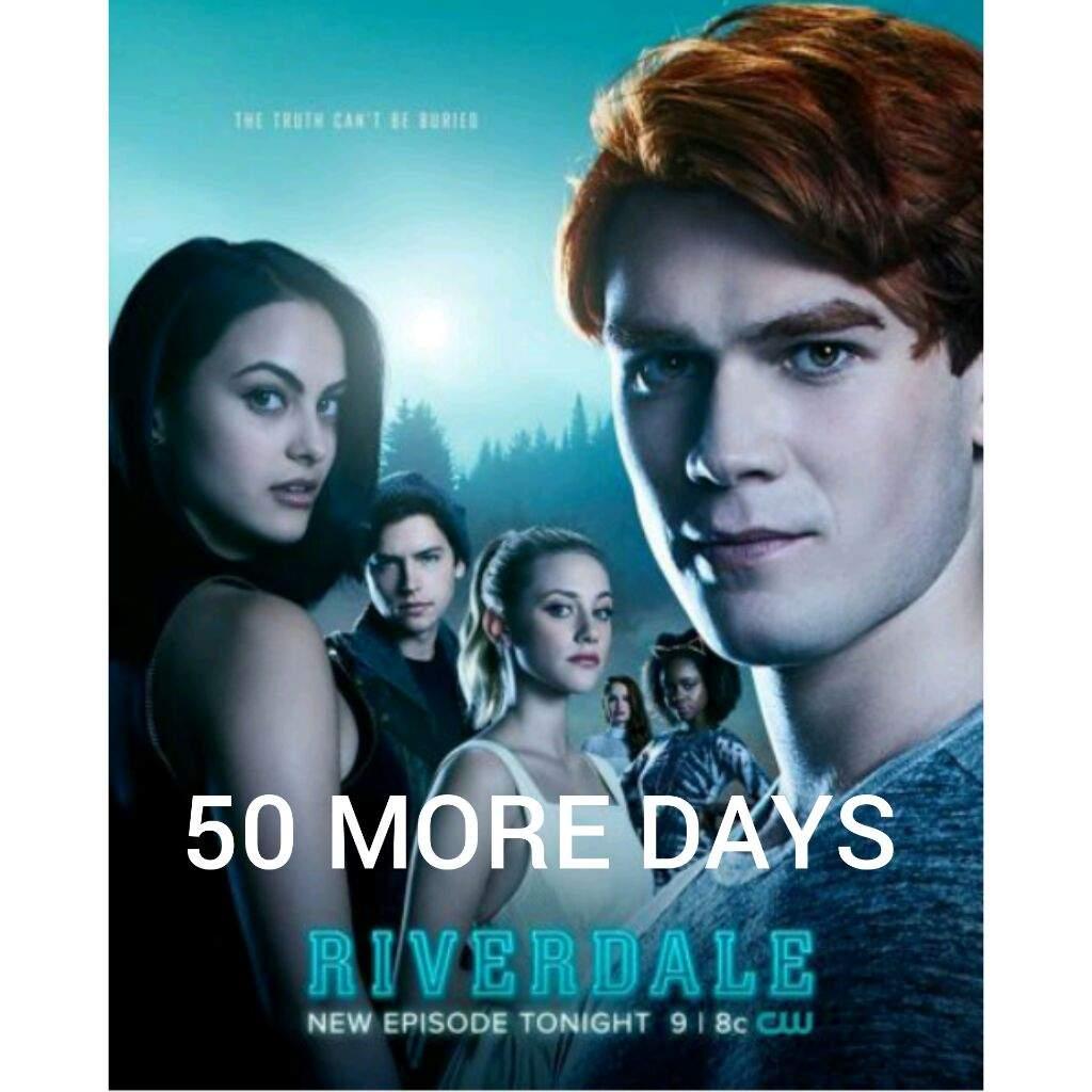 50 MORE DAYS TILL RIVERDALE SEASON 2 | Riverdale Amino