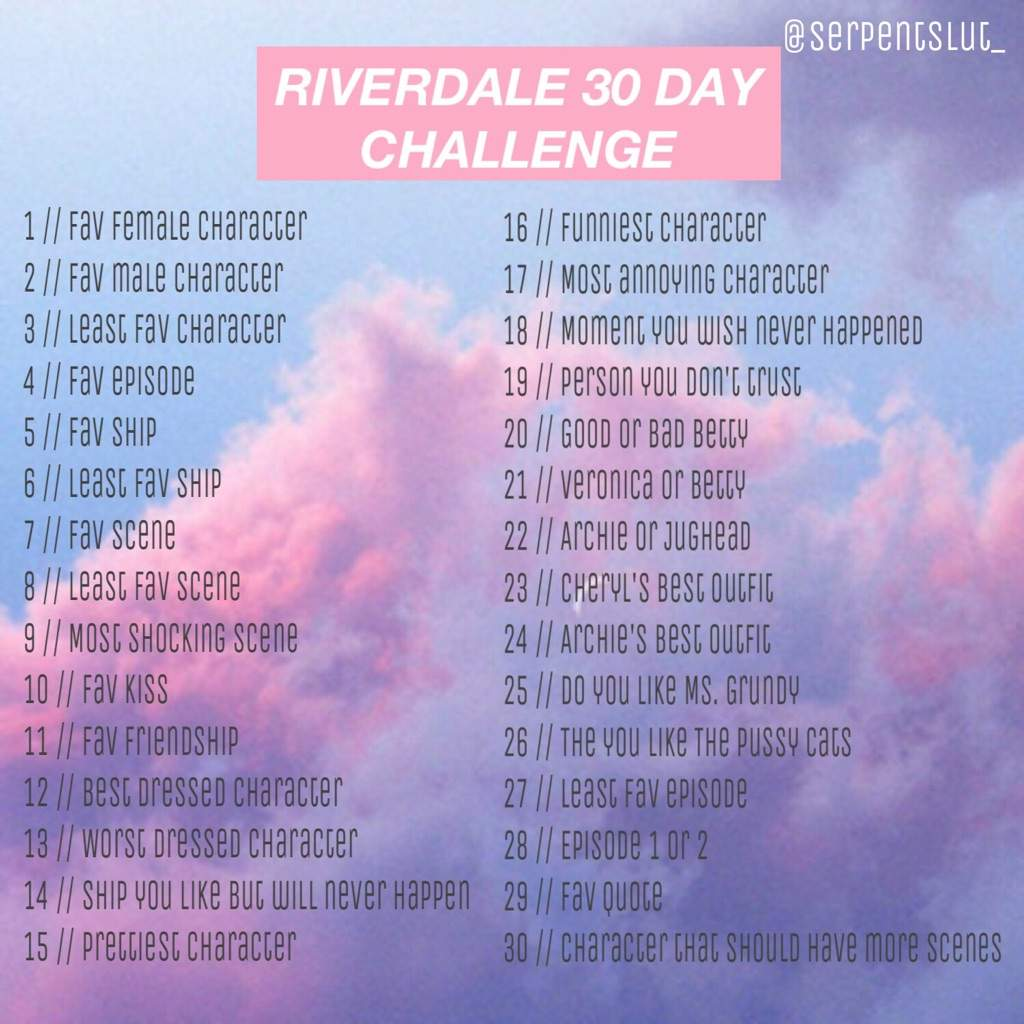 Riverdale 30 Day Challenge💖   Riverdale Amino