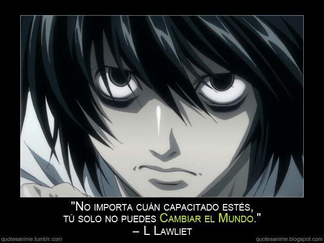 Especial de Frases• ~L~ | •Anime• Amino