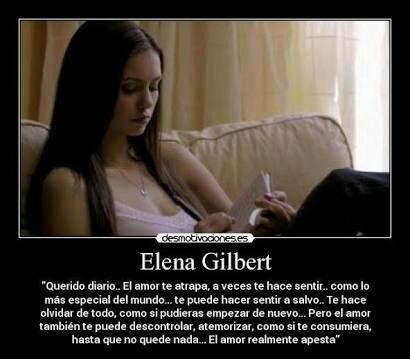 Frases De Elena Gilbert The Vampire Diaries La Es Amino