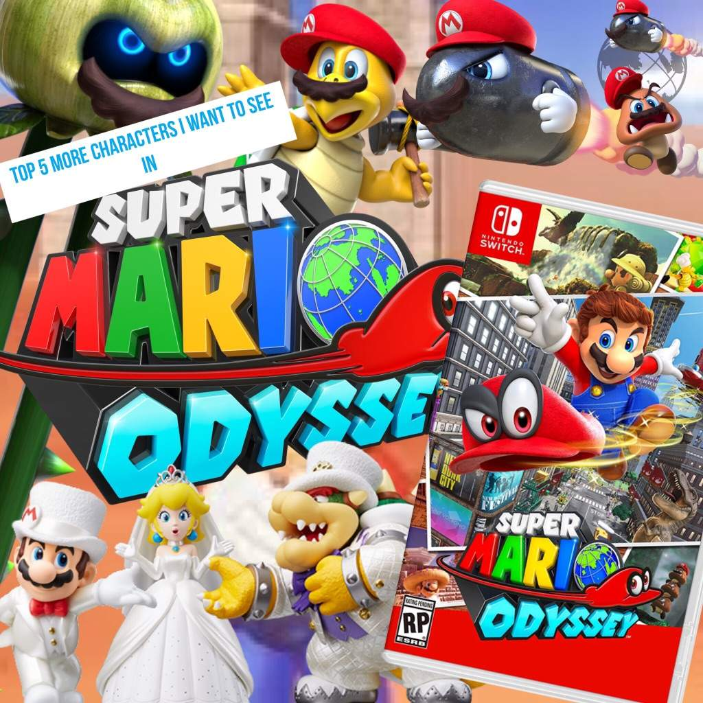 Top Five More Characters I Want To See In Super Mario Odyssey
