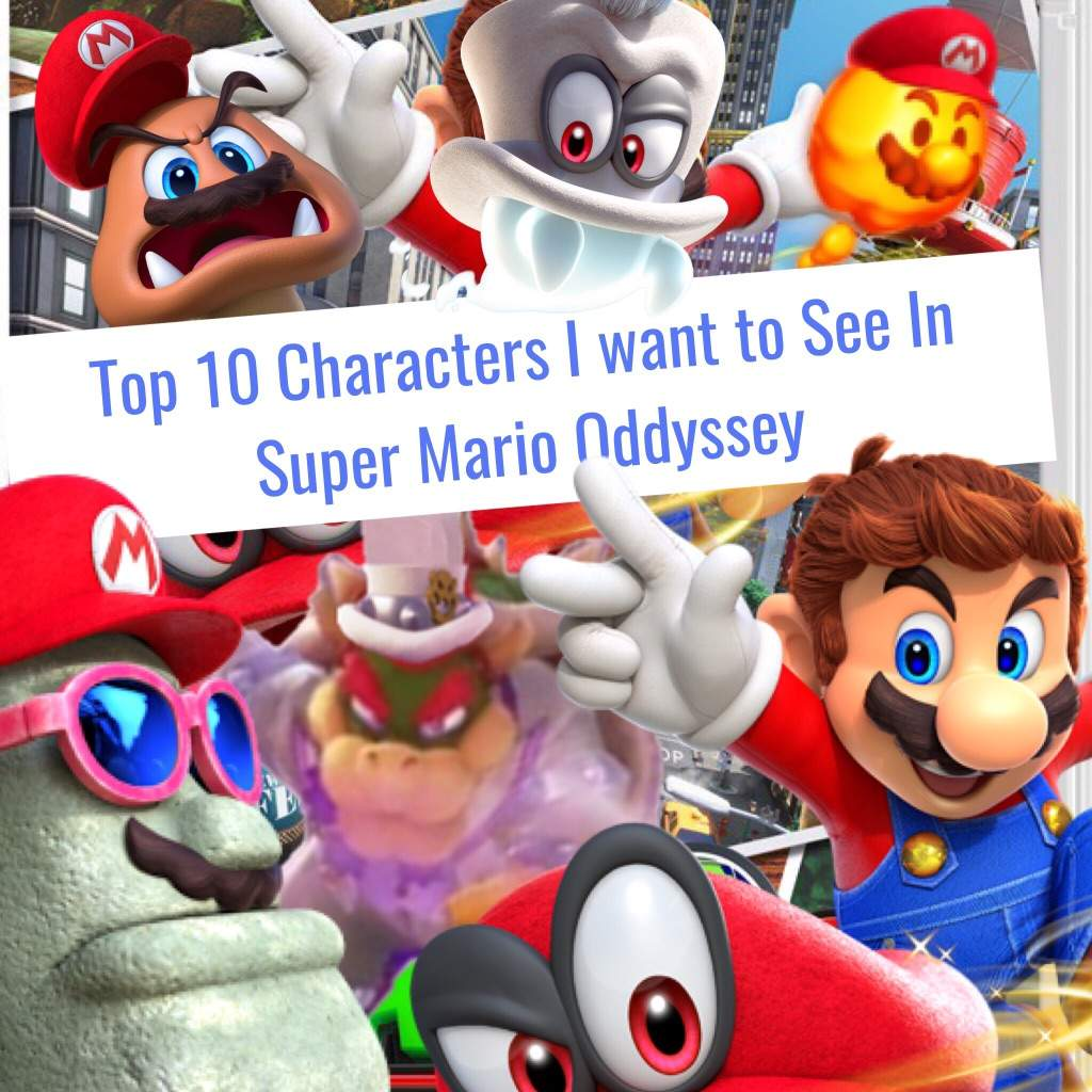 Top Five Characters I Want To See In Super Mario Odyssey Mario Amino
