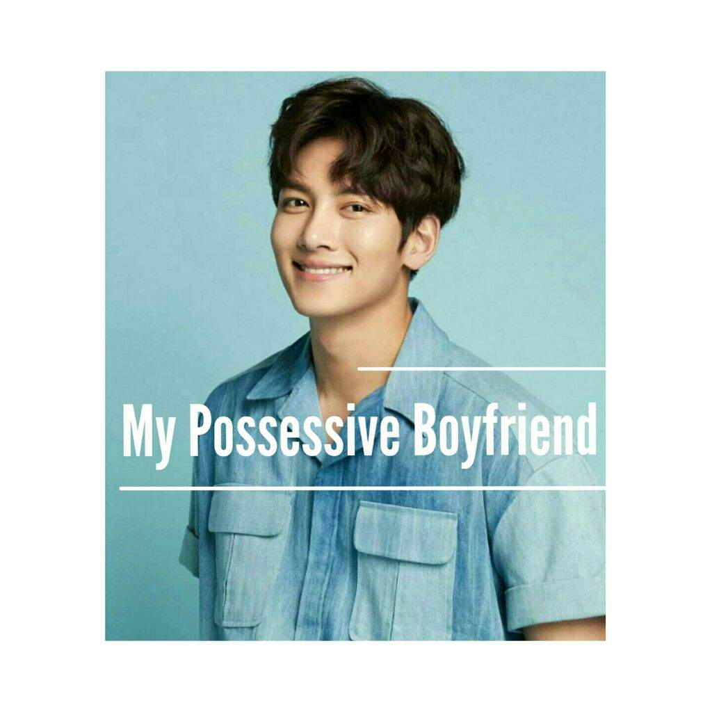 My Possessive Boyfriend__ Part 1 | K-Drama Amino