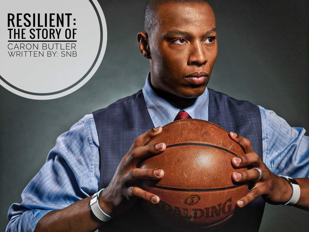 Resilient The Story of Caron Butler Blog 5