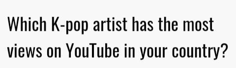 Which kpop artist has the most views on YouTube in ur