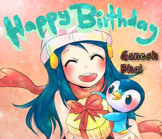 Happy Birthday Ganesh Bhai Indian Amino