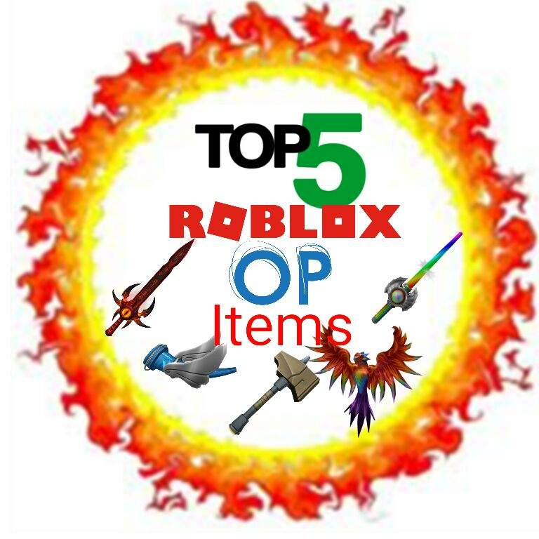 Top 5 most op items in ROBLOX | Roblox Amino