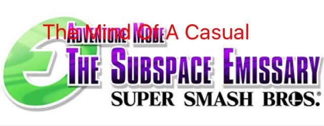 The Mind Of A Casual The Subspace Emissary Smash Amino