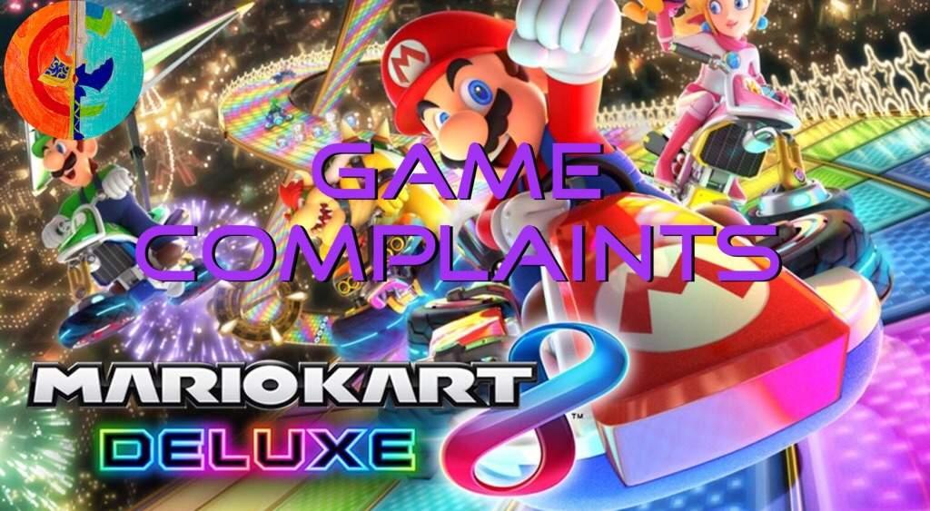 Game Complaints Mario Kart 8 Video Games Amino