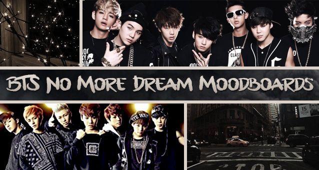 Bts No More Dream Moodboards Army S Amino