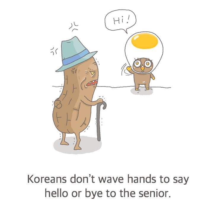 5 korean greeting manners you should know before visiting koreans dont wave hands to say hello or bye to their seniors of course hand waving is common with friends however when you greet people who are older m4hsunfo