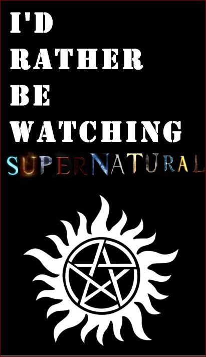 Id Rather Be Watching Supernatural WallPaper