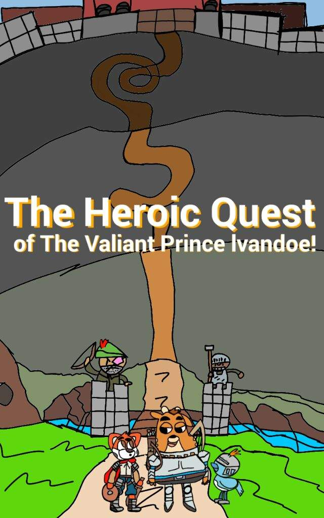 the heroic quest of the valiant prince of lvandoe amazing world