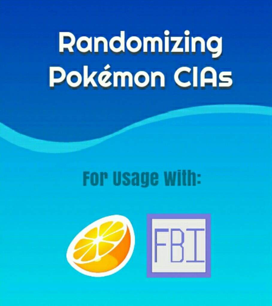 OLD] Tutorial: Randomizing Pokémon Cias for Citra3DS / FBI | Pokémon