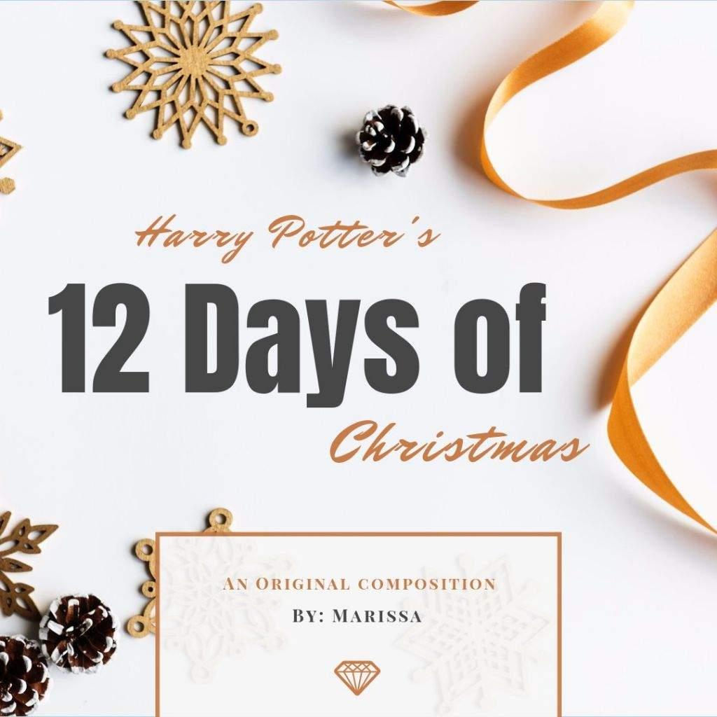 hp 12 days of christmas harry potter amino
