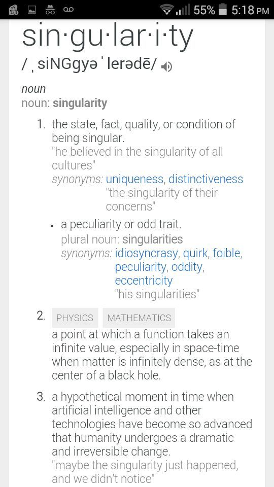 So I Decided To Look Up The Definition To SINGULARITY