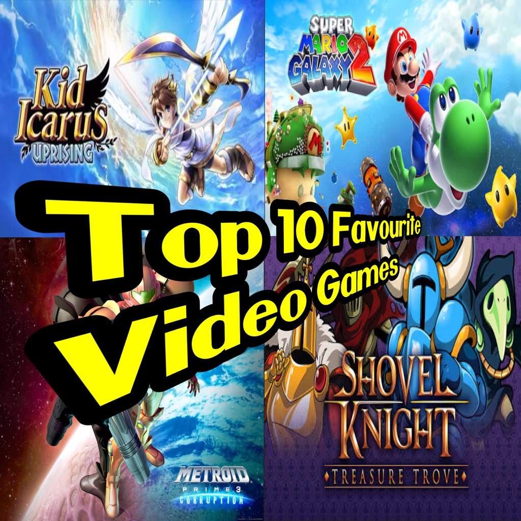 Top 10 Favourite Video Games   Nintendo Amino