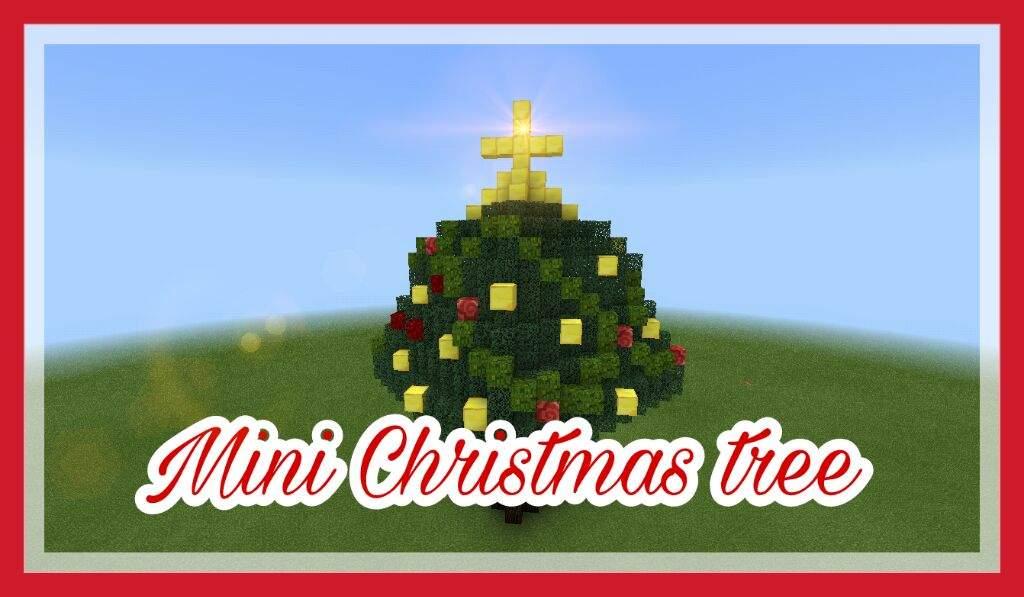 Minecraft Christmas Tree.Mini Christmas Tree Minecraft Amino