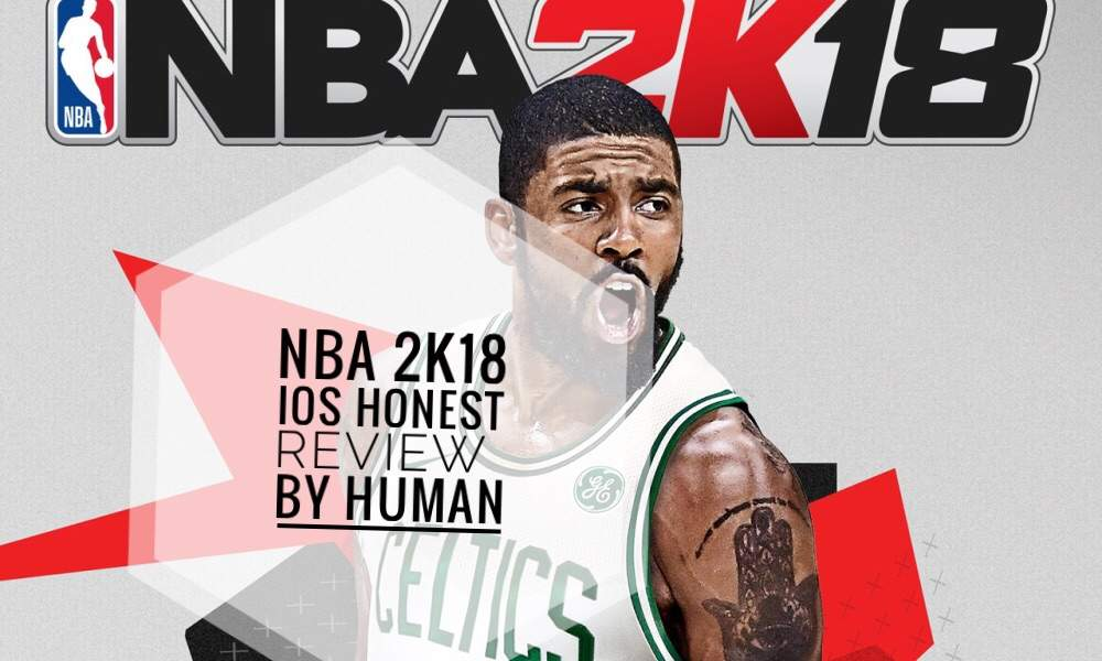 NBA 2K18 IOS Honest Review | Hardwood Amino