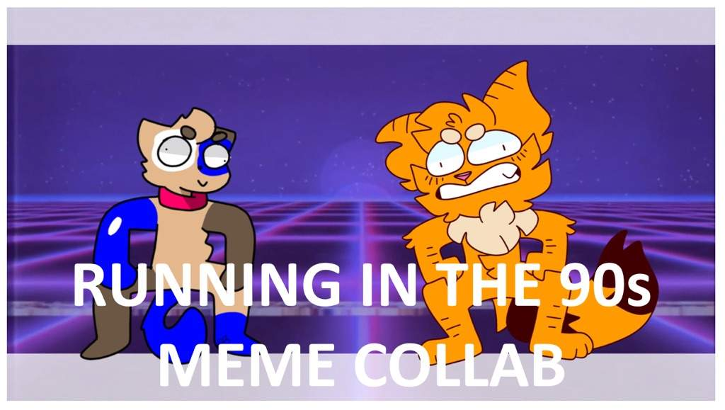 Running in the 90s Meme Collab | Animation Art + MAP Amino
