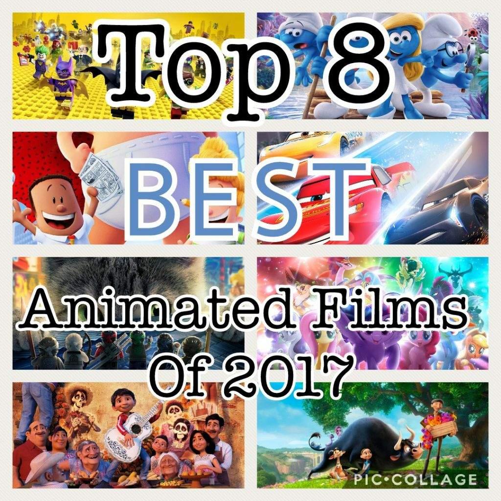 Top 8 Best Animated Movies Of 2017 | Cartoon Amino