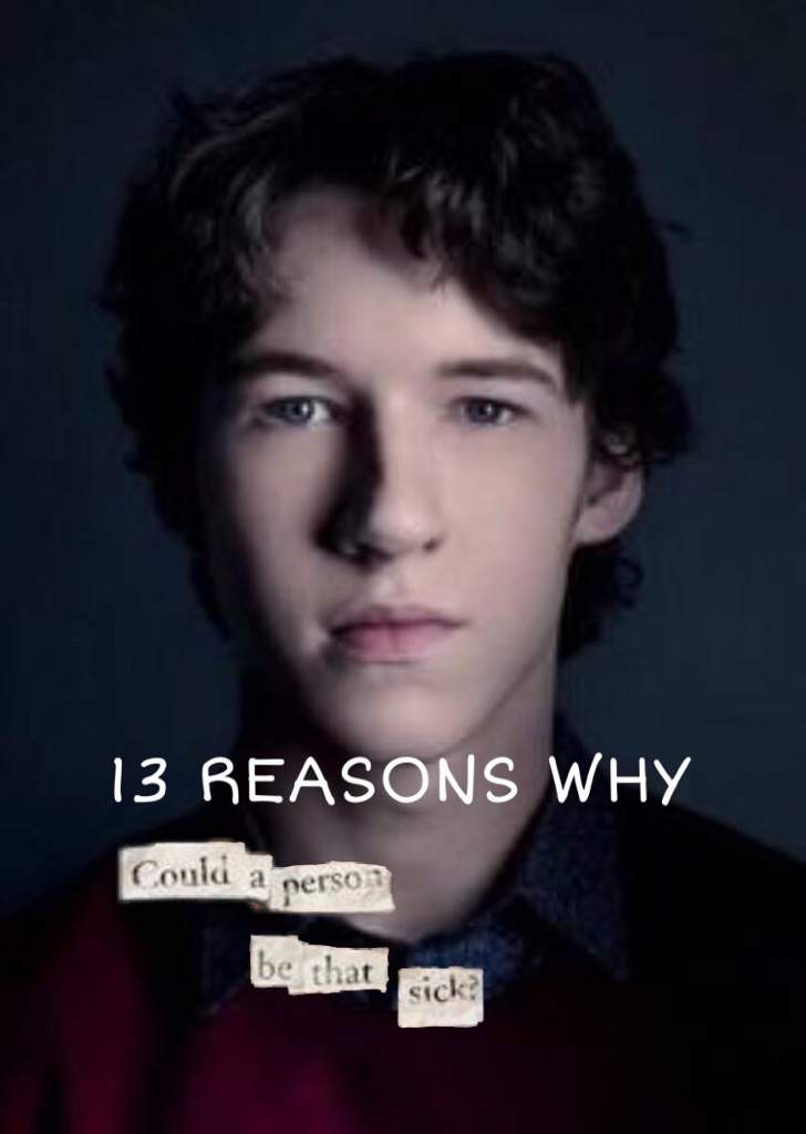 13 Reasons Why Tyler Down 13 Reasons Why Amino