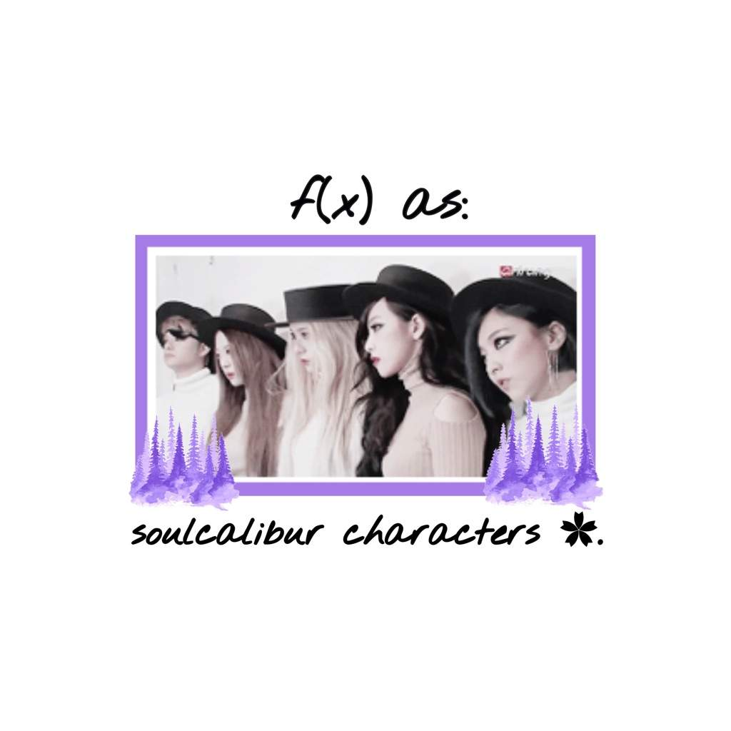 f(x) as: soulcalibur characters ✿  | K-Pop Amino
