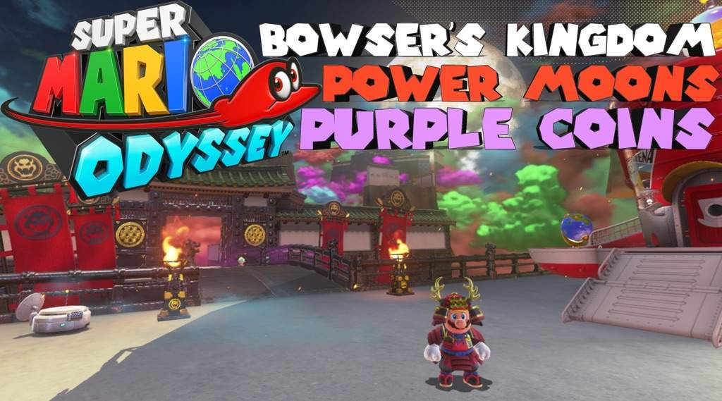 Super Mario Odyssey Part 23 Bowser S Kingdom Power Moons