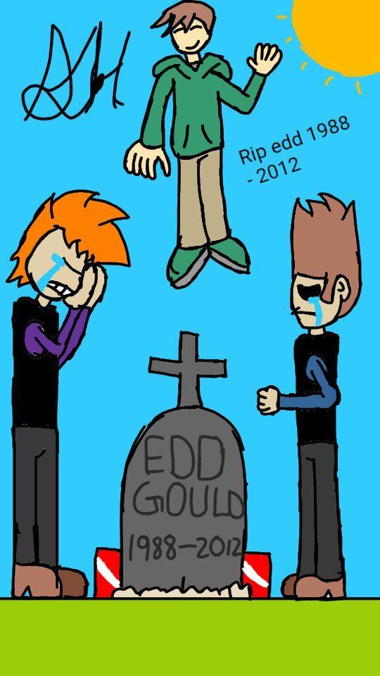 Rip Edd Gould Eddsworld Amino