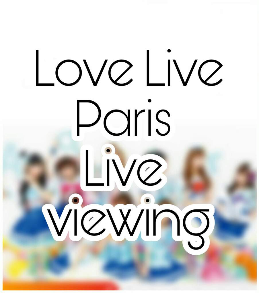 Aqours 3rd Live French Live viewing | LOVE LIVE! Amino