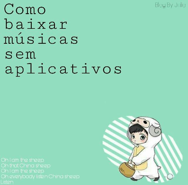 ♫||Como Baixar Músicas Sem Aplicativo | EXO • BR Amino
