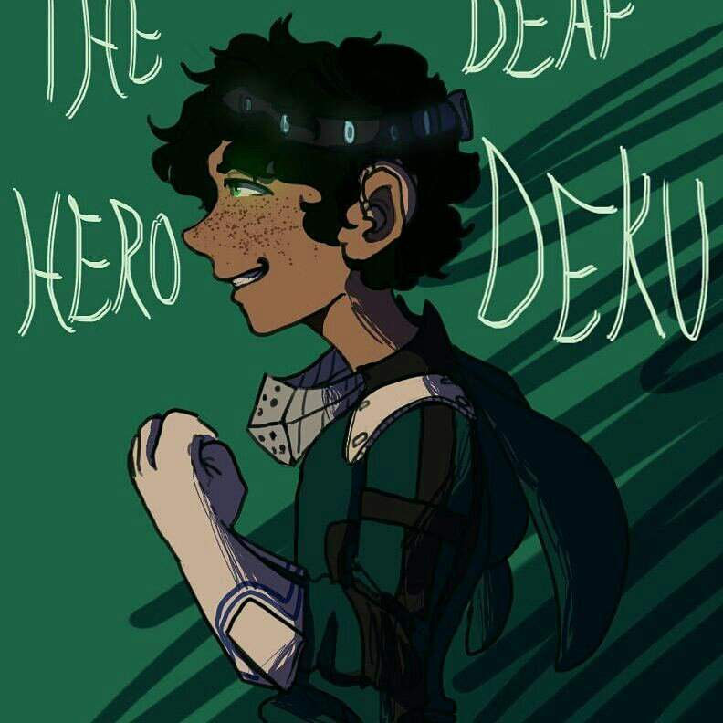 The Deaf Hero: Deku fanfic fanart | My Hero Academia Amino