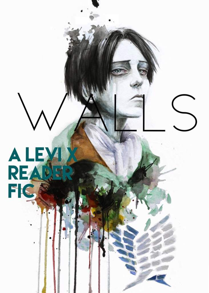 Walls: A Levi x Reader Fic {Chapter One} | Attack On Titan Amino