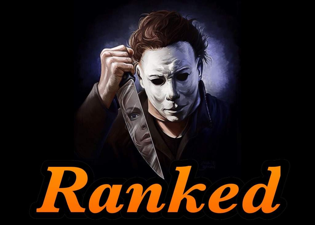 Ranking The Halloween Movies   Movies & TV Amino
