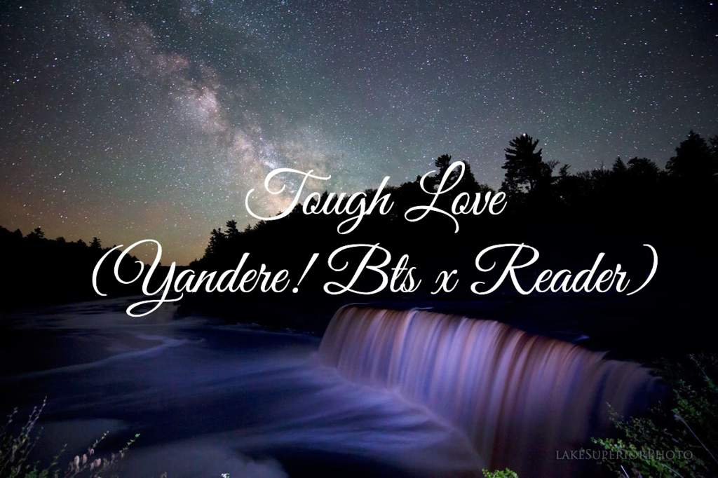 Fan Fiction: Tough Love (Yandere! Bts x Reader) | ARMY's Amino