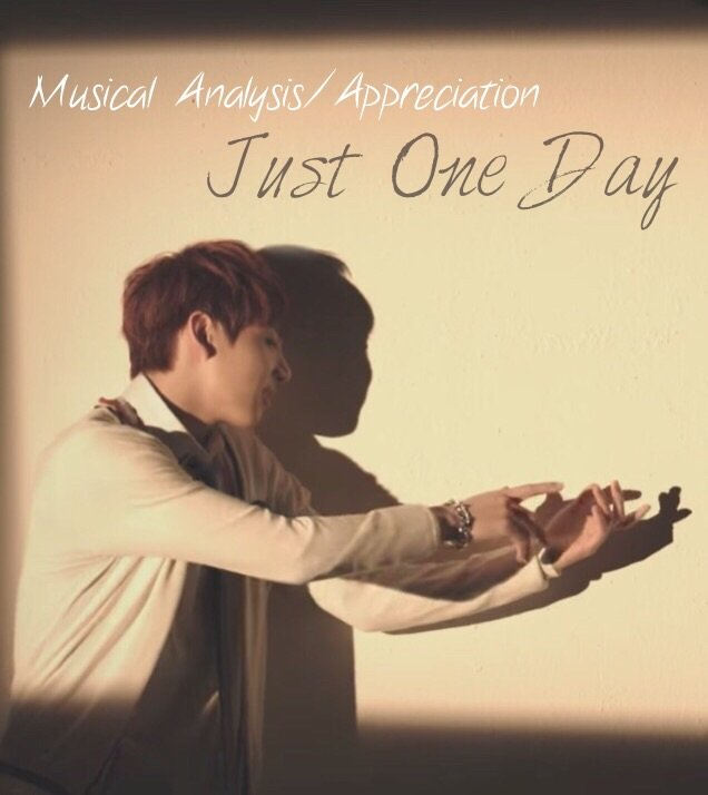 Just One Day Musical Analysis Appreciation Valentine S Day