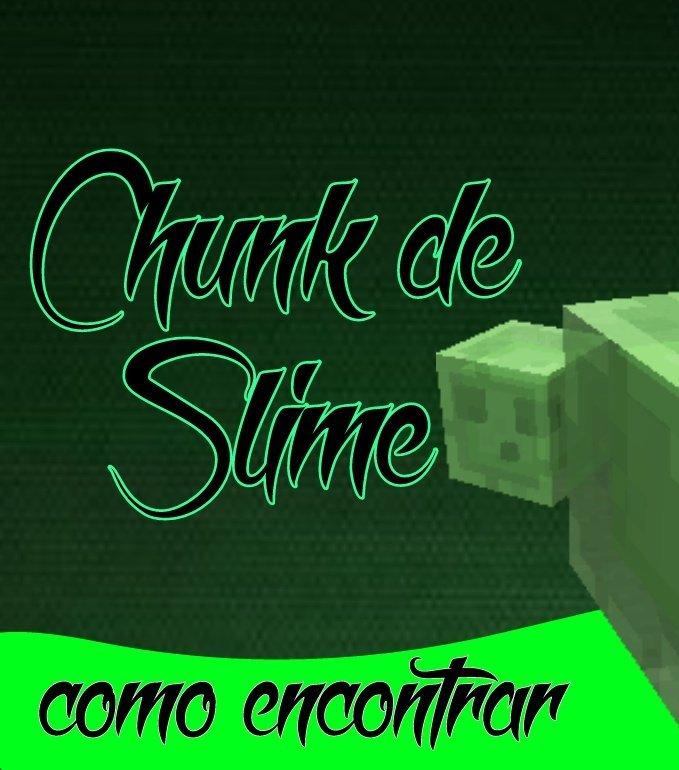 Como encontrar uma Chunk de Slime (MCPE) | Minecraft