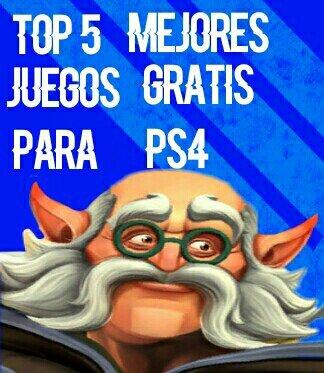 05 Top 5 Mejores Videojuegos Gratuitos Para Playstation 4
