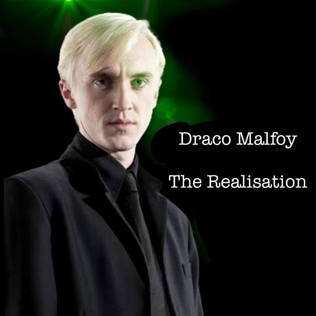 Draco Malfoy-The Realisation   Harry Potter Amino