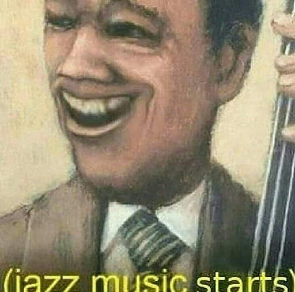 (Jazz music stops) | Dank Memes Amino