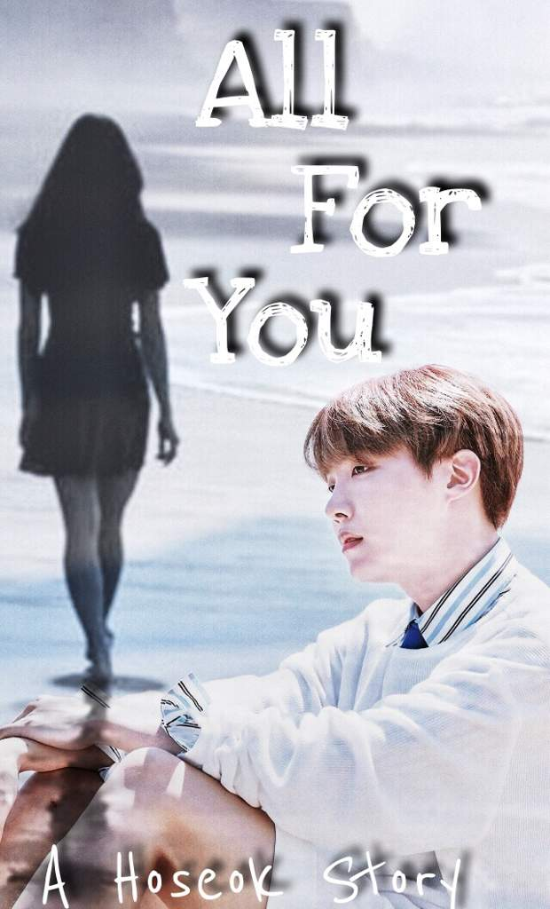 All For You {A Hoseok Fanfic} Chapter 7 | ARMY's Amino