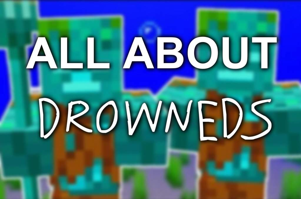 🔱All About Drowneds🔱 | Minecraft Amino