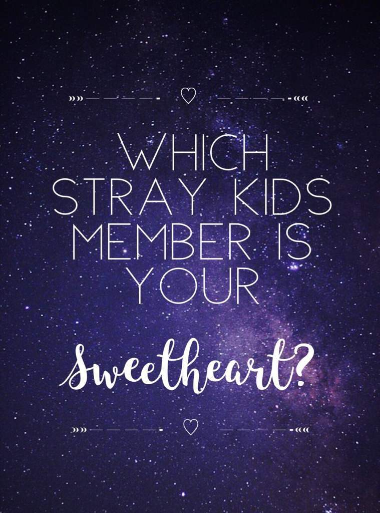 Which Stray Kids member is your Sweetheart? | Stray Kids Amino