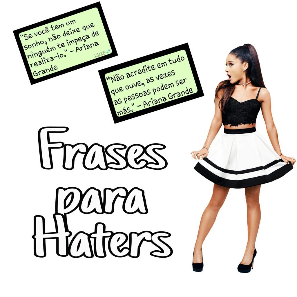 Frases Da Ari Para Esmagar Os Haters Ariana Grande Oficial