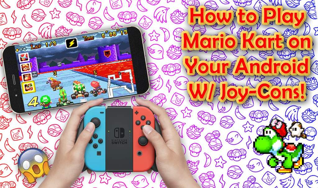 How to Play MK on your Android W/ Joy-Cons! | Mario Kart Amino