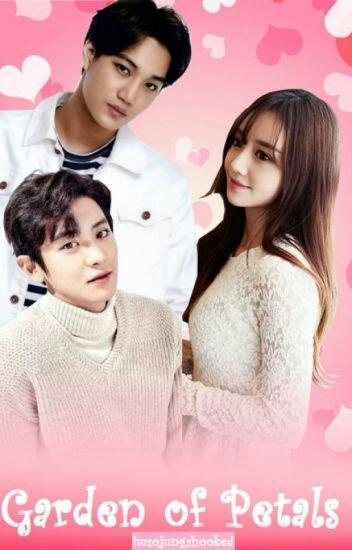 Garden of Petals EXO FF (Kai X Reader X Chanyeol)   EXO (엑소) Amino